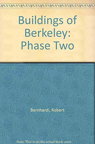 9780960547234: Buildings of Berkeley: Phase Two