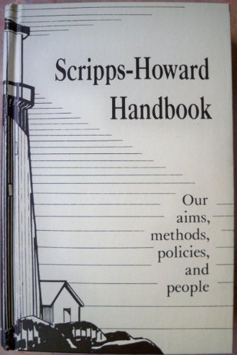 Scripps-Howard handbook: Trimble, Vance H.; Edited and Designed By