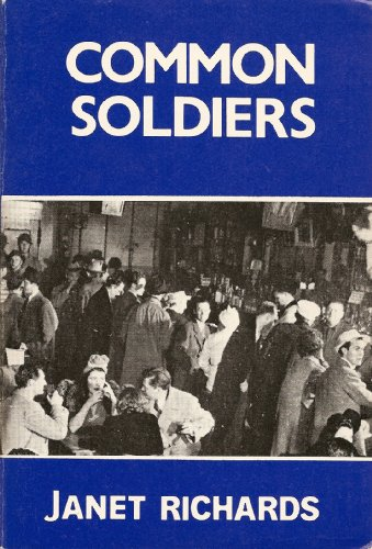 Common soldiers: A self-portrait and other portraits: Richards, Janet