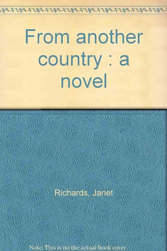 FROM ANOTHER COUNTRY: A Novel