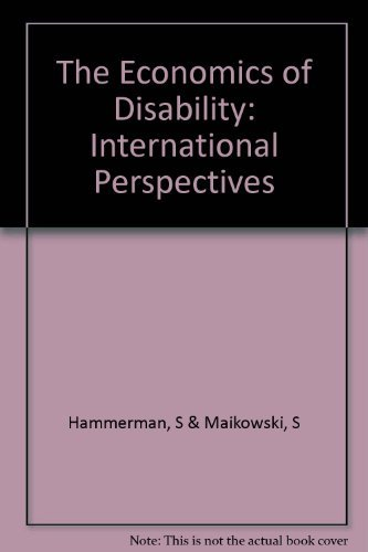 The Economics of disability: International perspectives: Hammerman, S & Maikowski, S