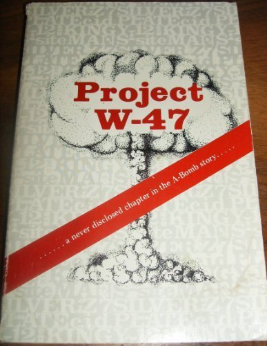 9780960556205: Project W-47