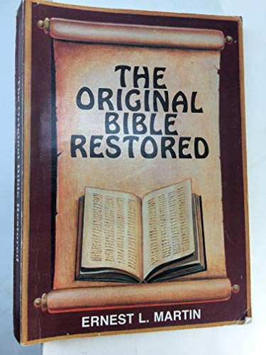 9780960560431: Original Bible Restored (FBR historical series)