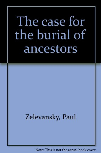 9780960561025: The case for the burial of ancestors