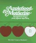 Applehood & Motherpie : Handpicked Recipes from Upstate New York: {COOKBOOK}