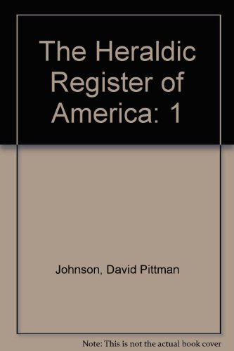 9780960566853: 1: The Heraldic Register of America