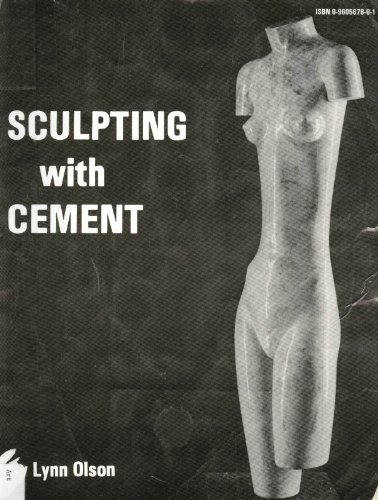 9780960567805: Sculpting With Cement: Direct Modeling in a Permanent Medium