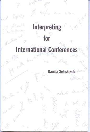 9780960568604: Interpreting for International Conferences
