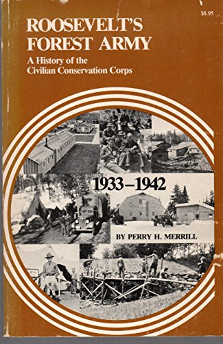 9780960580606: Roosevelt's Forest Army: A History of the Civilian Conservation Corps 1933-1942