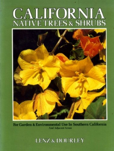 9780960580804: California native trees & shrubs: For garden & environmental use in southern California and adjacent areas
