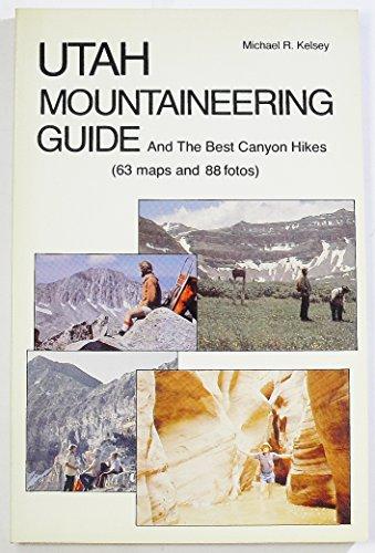 9780960582419: Utah Mountaineering Guide