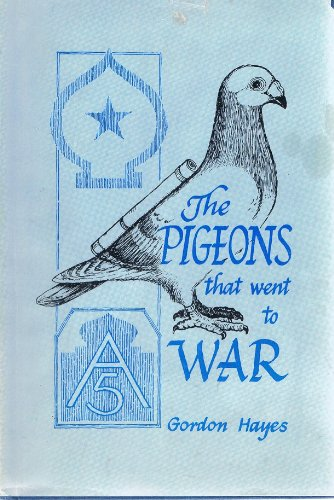 9780960588015: Pigeons That Went to War