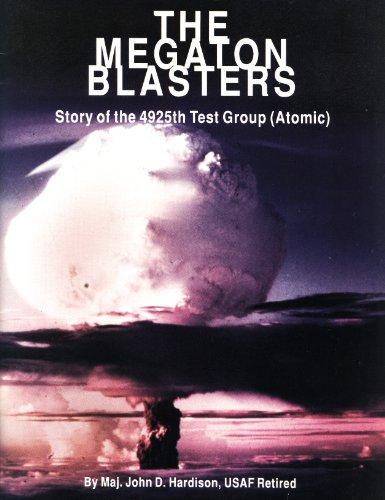 Megaton Blasters / Story of the 4925th Test Group (Atomic): Hardison, John D.