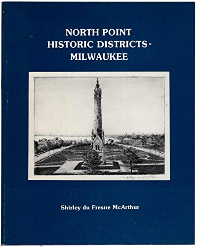 North Point Historic Districts: Milwaukee: Shirley du Fresne McArthur