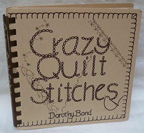 9780960608607: Crazy Quilt Stitches