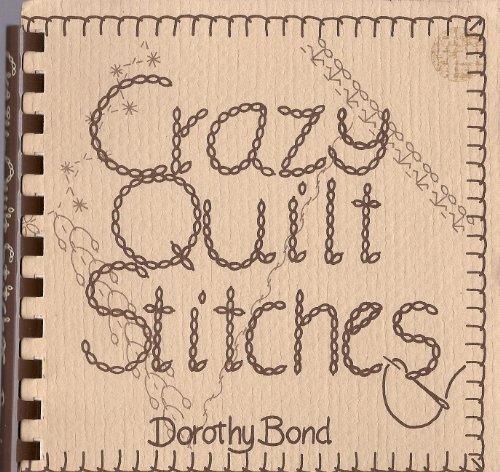 9780960608607: Crazy Quilt Stitches