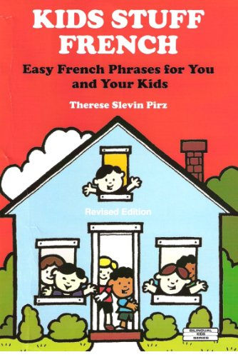 9780960614059: Kids Stuff French: Easy French Phrases for You and Your Kids