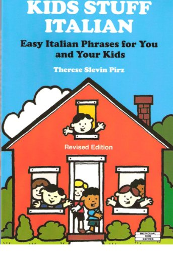 9780960614080: Kids Stuff Italian: Easy Italian Phrases to Teach Your Kids (Bilingual Kids)