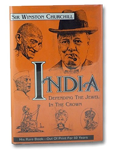 India: Defending the Jewel in the Crown: Winston S. [Spencer]