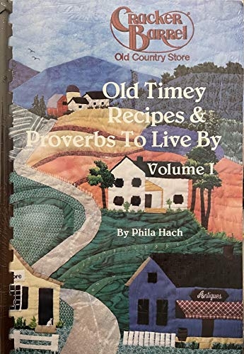 9780960619214: Cracker Barrel Old Country Store: Old Timey Recipes & Proverbs to Live By, Vol. 1