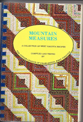 9780960623204: Mountain Measures a Collection of West Virginia Recipes