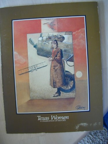 9780960625628: Texas Women: A Celebration of History