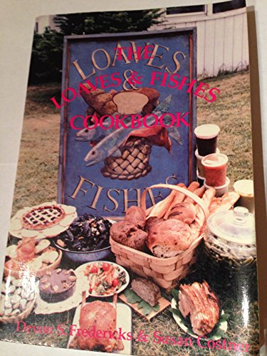 9780960626007: The Loaves and Fishes Cookbook