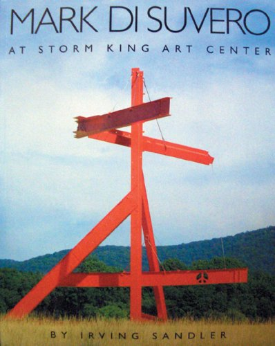 Mark Di Suvero at Storm King Art: Peter H. Stern,