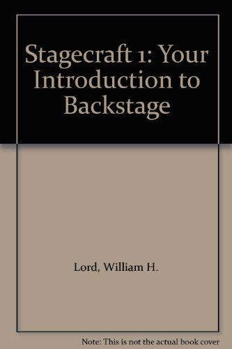 9780960632084: Stagecraft 1: Your Introduction to Backstage