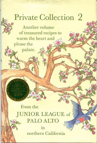 Private Collection 2: Recipes from the Junior: Junior League of