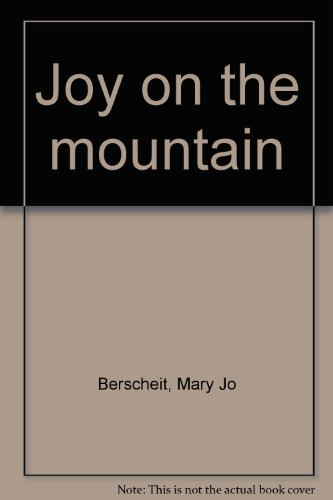 Joy on the Mountain