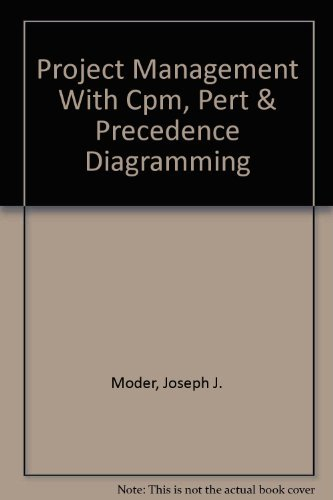 9780960634484: Project Management With Cpm, Pert & Precedence Diagramming