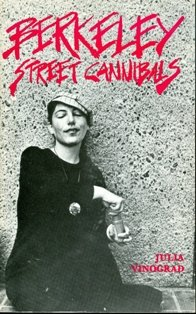 Berkeley Street Cannibals Selected Poems, 1969-1976
