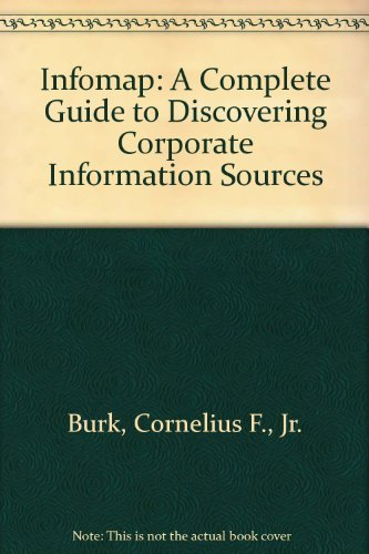 InfoMap : A Complete Guide to Discovering: Forest W., Jr.
