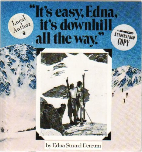 9780960646005: It's Easy / Edna / It's Downhill All the Way