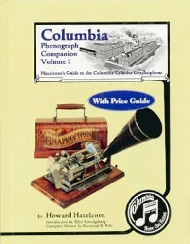 9780960646654: Columbia Phonograph Companion, Vol. I