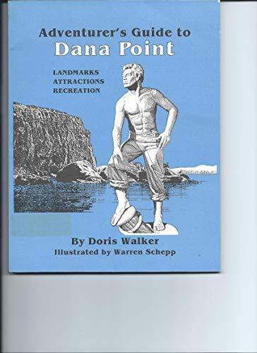 9780960647644: Adventurer's Guide to Dana Point