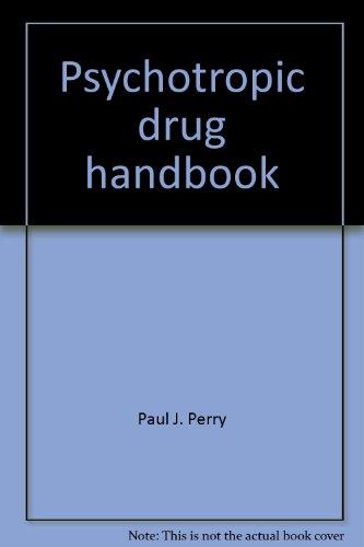 9780960648825: Psychotropic drug handbook