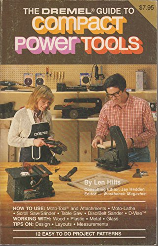 9780960651207: The Dremel Guide to Compact Power Tools
