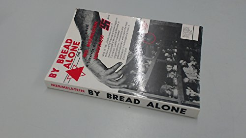9780960653409: By Bread Alone: The Story of A-4685