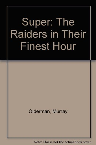 Super: The Raiders in Their Finest Hour