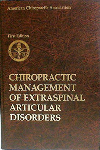 Chiropractic management of extraspinal articular disorders: Schafer, R. C