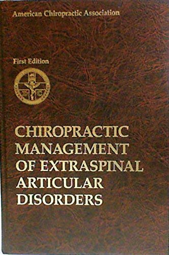 Chiropractic management of extraspinal articular disorders: R. C Schafer
