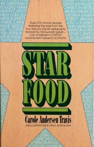 9780960662203: Star Food - The Best Recipes from Hollywood's Scandia and Chatam Restaurants