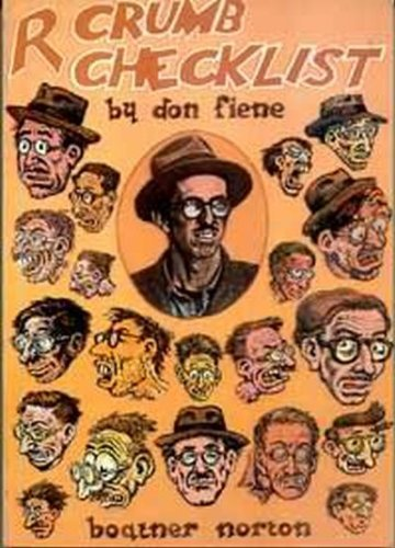 R. Crumb, Checklist of Work and Criticism: With a Biographical Supplement and a Full Set of Indexes...