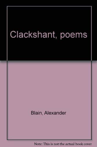 Clackshant, poems: Blain, Alexander