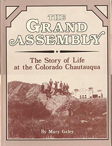 9780960670604: The grand assembly: The story of life at the Colorado chautauqua