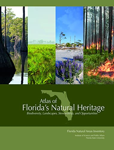9780960670857: Atlas of Florida's Natural Heritage: Biodiversity, Landscapes, Stewardship, and Opportunities