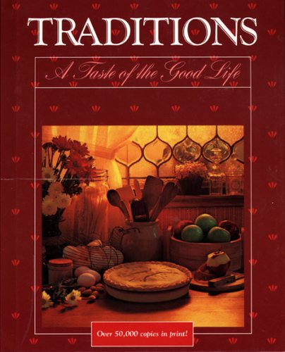 9780960672417: Traditions : A Taste of the Good Life