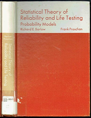 9780960676408: Statistical Theory of Reliability and Life Testing: Probability Models